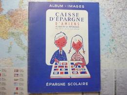 Caisse D'épargne D'Amiens Epargne Scolaire Album De 142 Images - Documentos Antiguos
