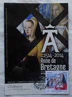 Carte Maximum Card  Anne De Bretagne   Cad Loches - Cartes-Maximum