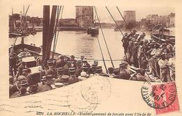 LA ROCHELLE ( 17 ) - Embarquement Des Forçats Pour Lile De Ré - Prison
