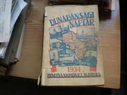 Szabadka Subotica Dunabansagi Naptar 1934 Minerva Nyomda R T Subotica Vajdasag Vojvodina - Libros, Revistas, Cómics