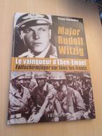 DIVCORO / Editions HEIMDAL / Para Nazi ! MAJOR RUDOLF WITZIG LE VAINQUEUR D'EBEN-EMAEL 80 Pages, état Comme Neuf - Französisch