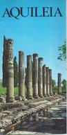 Tourism Brochure 1967 - AQUILEIA - Udine - Italy / Italia - Tourism Brochures