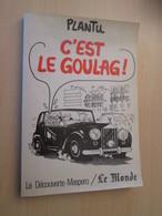 DIVCORO / RECUEIL DEDESSINS DE PLANTU 1983 C'EST LE GOULAG ! Très Bon état Général - Humour