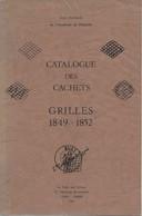 Catalogue Des Cachets - Grilles 1849-1852. De Jean Pothion, 1981, TB - Frankreich