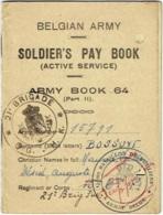 Militaria. Belgian Army. Soldier's Pat Book. 15ème Bataillon De Fusilliers, 21è. Brigade. 1945. - Dokumente