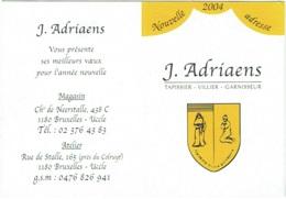 Calendrier. Uccle. Adriaens, Tapissier -Garnisseur. 2004. - Calendars