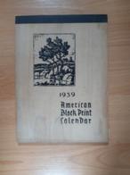 American Block Print Calendar 1939 Magnifique Et Très Rare,complet Parfait état. - Big : 1921-40