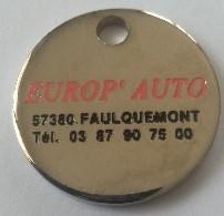 Jeton De Caddie - EUROP' AUTO - 57 FAULQUEMONT - En Métal - Neuf - - Jetons De Caddies