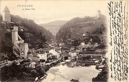FRIBOURG  - LA BASSE VILLE - FR Fribourg