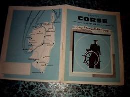 Transport Maritime  Livret Compagnie Générale Transatlantique Départ Corse Continent Année 1967 - Bateaux