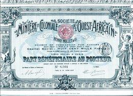 MINIÈRE Et COLONIALE De L'OUEST-AFRICAIN; Part Bénéficiaire - Africa