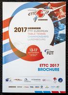 = LUXEMBOURG - 2017 - Programme Championnats Europe équipes - Tennis Table Tischtennis Tavolo - Tenis De Mesa