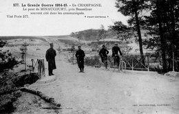 Grande Guerre 1914-15 CPA  N°577EN Champagne  Le Pont De MINAUCOURT Pres De Beauséjour Animation - War 1914-18