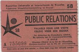 Exposition Universelle Et Internationale De BRUXELLES 1958 -Expo 58 -Public Relations- Ticket Entrée - Tickets - Entradas