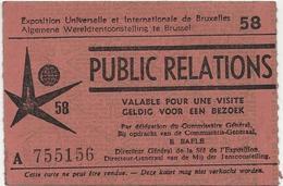 Exposition Universelle Et Internationale De BRUXELLES 1958 -Expo 58 -Public Relations- Ticket Entrée - Tickets D'entrée