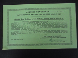 CHINE - 1938 - LOT DE 4 TITRES - CANTON-KOWLOON RAILWAY 5% GOLD LOAN 1907 - FRATIONAL SCRIP ..... - Shareholdings