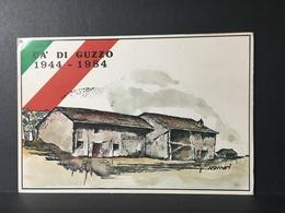 CA' Di GUZZO.......1944 - 1984......Cartolina Commemorativa - Italia