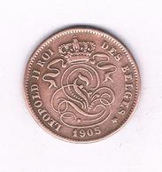 2 CENTIMES 1905 FR  BELGIE /4032// - 1865-1909: Leopold II