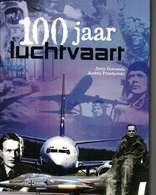 100 JAAR LUCHTVAART Jerzy Gotowala Andsrej Przedpelski - Autres