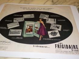 ANCIENNE PUBLICITE FRIGO FRIGIDAIRE LE VRAI 1956 - Unclassified