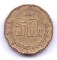 MEXICO 2008: 50 Centavos, KM 549 - Mexico