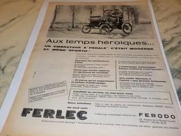 ANCIENNE PUBLICITE TEMPS HEROIQUES  EMBRAYAGE FERLEC 1956 - Vervoer