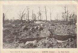 3 CPA SOMME LIHONS EN SENTERRE GUERRE 1914 1915 (La Grande Place La Ferme Gaétan Le Bois étoilé)  -PayPal Gratuit  -DEL - France