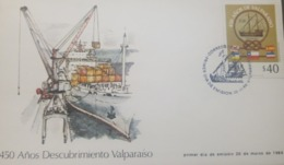 U) 1986, CHILE,  450 YEARS OF THE DISCOVERY OF VALPARAISO, FDC - Chile