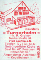 """1 Altes Gasthausetikett, Gaststätte """"Turnerheim"""", Inh. R. Greiner, 7128 Lauffen A. N., Neckarstraße 54 #803 - Matchbox Labels"""