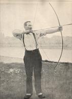 Tir à L' Arc M. HEROUIN  De La Compagnie De Couilly Champion De France Et Du Monde De Tir à L'arc 1900 - Tir à L'Arc
