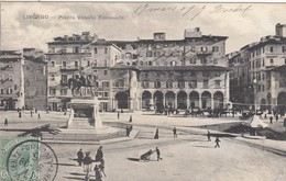 LIVORNO-PIAZZA VITTORIO EMANUELE-CARTOLINA VIAGGIATA IL 11-3-1909 - Livorno