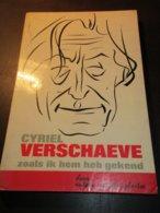 Cyriel Verschaeve Zoals Ik Hem Heb Gekend - Door A. Vander Plaetse  -   Alveringem - Ardooie - Alveringem