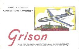 PUBLICITE BUVARD  GRISON ENTRETIEN DES CHAUSSURES, AVION CARAVELLE FRANCE SUR PARIS, TOUR EIFFEL, - Textile & Clothing