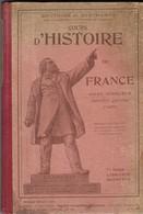 HISTOIRE DE FRANCE GAUTHIER DESCAMPS HACHETTE 1923 - GRAVURES, CARTES, TABLEAUX, AIDES MEMOIRES, VOIR LES SCANNERS - Books, Magazines, Comics