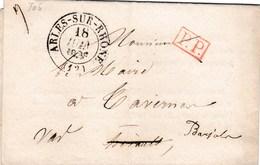 LAC De Arles (13) Pour Barjols (83) - 16 Juin 1836 - CAD Rond Type 12 & 13 - Cachet P.P. Rouge Port Payé - Ban Moissons - 1801-1848: Precursori XIX