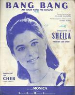 Bang Bang (My Baby Shot Me Down)  Enregistré Par Sheila Et Par Cher - Paroles Anglaises Et Musique Sonny Bono - Vocals