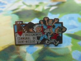 A057 -- Pin's J'Aime L'Enseignement Communal De Saint Nicolas -- Exclusif Sur Delcampe - Administración