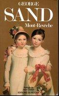 George Sand - Mont Revêche Editions Du Rocher 1989 - Altri Classici