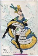 Carte Brodée. Costume Folklorique. PARIS. FRENCH CANCAN. TBE - Brodées