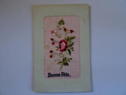 CPA Brodée Bonne Fête A Fleurs   TBE - Borduurwerk