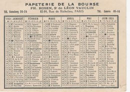 897   Calendrier 1921  Papeterie De La Bourse ROSEN  Léon VAUCLIN 82 84 Rue De Richelieu PARIS  75 - Calendars