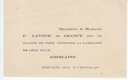 922   Faire Part Naissance GHISLAINE LAVECH De CHANCY  1er Novembre 1933 St CLAR GERS 32 - Birth & Baptism