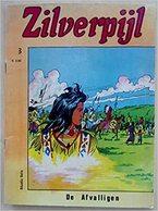 Zilverpijl  3 : De Afvalligen - Books, Magazines, Comics