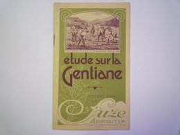 """2020 - 5742  BROCHURE  PUB  """"SUZE""""  Sur La GENTIANE  (10 Pages)   XXX - Pubblicitari"""