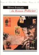 DOCUMENT FDC 1996 HEROS FRANCAIS DU ROMAN POLICIER - Documenten Van De Post