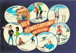 HUMOUR SKIEUR / LES 7 PECHES CAPITAUX DU SKIEUR - Humor