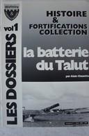 La Batterie Du TALUT Région LORIENT île De Groix ATLANTIWALL Bunker Fortification 1940-44 Casemate Canon Artillerie - Guerre 1939-45