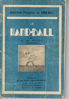 LIVRE LE HANDBALL - 1947 - - Handball