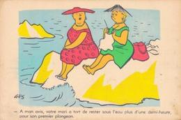 HUMOUR Par GUS / A MON AVIS VOTRE MARI A TORT DE RESTER SOUS L'EAU - Humor