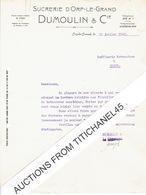 Lettre 1941 ORP-LE-GRAND - DUMOULIN & Cie - SUCRERIE D'ORP-LE-GRAND - Non Classés